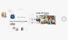 Copy of Lean at Work and at Home