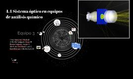 Copy of 4.4 Sistema óptico en equipos de análisis químico