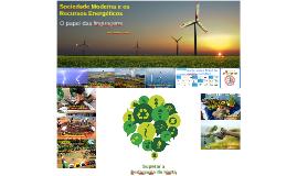 Sociedade Moderna e os Recursos Energéticos