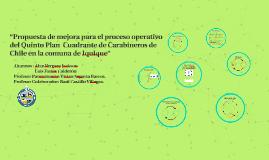 """""""Propuesta de mejora para el proceso operativo del Quinto Pl"""