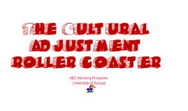 New Cultural Adjustment Roller Coaster, AEC @ KU
