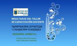Copy of PRESENTACIÓN TALLER DE PLANIFICACIÓN, ESTRATEGIA Y EVALUACIÓN PEDAGÓGICA