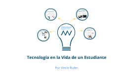 Technologías en la Vida de un Estudiante