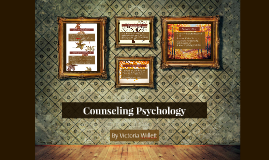 Counseling Psychology by Victoria Willett