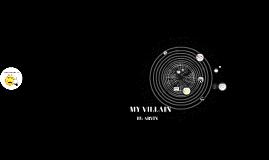 my villain