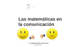 Copy of Las matematicas en comunicacion social.