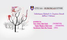 Copy of Copy of CTU 555 - HUBUNGAN ETNIK