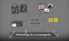 Copy of Metodologia de La Investigación