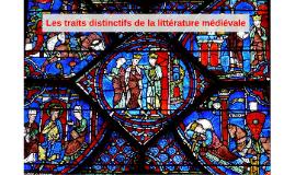 Les traits distinctifs de la littérature médiévale