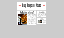 Drug Usage and Abuse