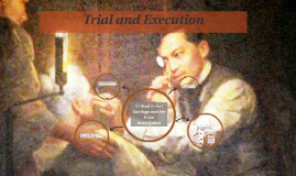 Trial and Execution