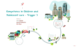 Competence in Children and Adolescent care