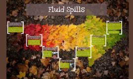 Fluid Spills
