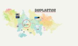 Copy of Bioplastics