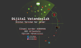 AGK - Dijital Vatandaşlık