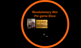 Revolutionary War Pre-game Skit