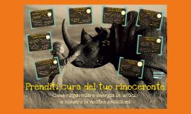 Prenditi cura del tuo rinoceronte