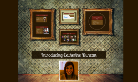 Introducing Catherine Duncan