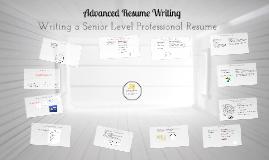 Advanced Resume Writing II