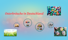 Пасхальные традиции в ГерманиOsterbräuche in Deutschland