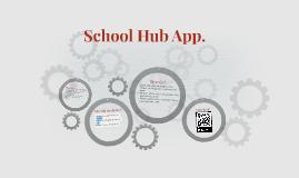 School Hub App.