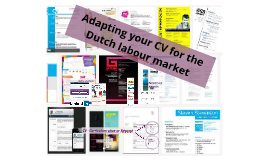 Copy of Adapting your CV for the Dutch labour market april 2014