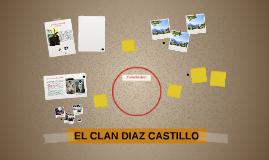EL CLAN DIAZ CASTILLO