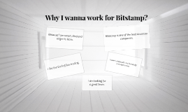 Why I wanna work for Bitstamp?