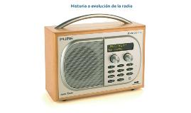 Historia o evolución de la radio