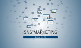 Copy of Copy of SNS MARKETING by 승하 신 on Prezi