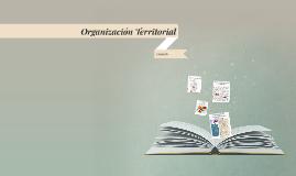 Copy of Organización Territorial