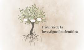 Historia de la investigación científica