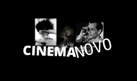 Copy of Cinema novo