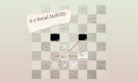 8-5 Social Mobility