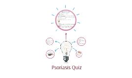 Psoriasis Quiz