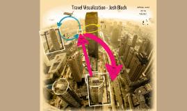 Travel Visualization - Josh Block
