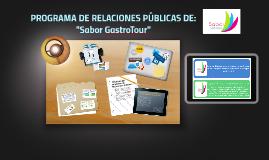 """PROGRAMA DE RELACIONES PÚBLICAS DE: """"Sabor GastroTour"""""""