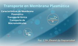 Copy of Transporte en Membrana Plasmática