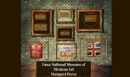 Museum of Mexican Art