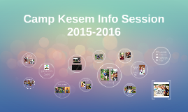 Camp Kesem Info Session 2015-2016