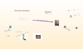 Copy of The Acute Abdomen