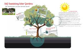 Self-sustaining Solar Gardens
