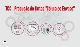 """TCC - Produção de tintas """"Celula de Envase"""""""