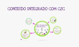 PROCESSO DE GERAÇÃO DE CONTEÚDO  INTEGRADO COM O C2C