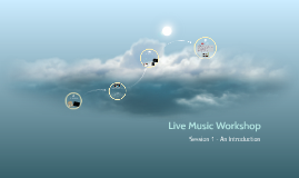 Live Music Workshop