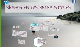 RIESGOS EN LAS REDES SOCIALES