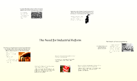 The Need for Industrial Reform