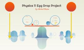Physics 11 Egg Drop Project