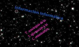 Copy of Informacion informatica con las TIC's