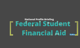 FULL 2013 NASFAA National Profile Briefing